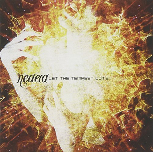 Let The Tempest Come by Neaera (2006-05-16)