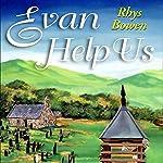 Evan Help Us | Rhys Bowen