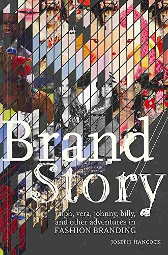 brand-story-ralph-vera-johnny-billy-and-other-adventures-in-fashion-branding-by-joseph-hancock-publi
