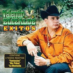 Exitos De Valentin Elizalde
