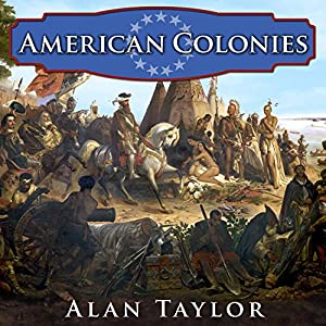 American Colonies: The Settling of North America Audiobook