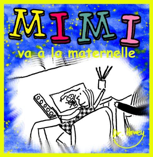 Couverture du livre Mimi va à la maternelle