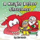 A Knight Before Christmas Hörbuch von Ric Lumb Gesprochen von: Earl Hall