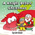 A Knight Before Christmas | Ric Lumb