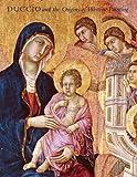 Duccio and the Origins of Western Painting (Metropolitan Museum of Art)