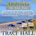 Ambrosia by the Sea Audiobook by Traci Hall Narrated by Cynthia Vail