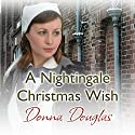 A Nightingale Christmas Wish (       UNABRIDGED) by Donna Douglas Narrated by Penelope Freeman