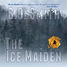 The Ice Maiden Audiobook by B.D. Smith Narrated by Doug Greene