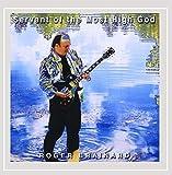 Roger Brainard - Servant of the Most High God