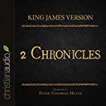 Holy Bible in Audio - King James Version: 2 Chronicles |  King James Version