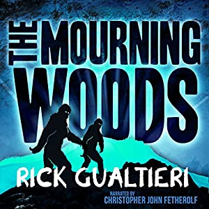 The Mourning Woods: The Tome of Bill, Part 3 | [Rick Gualtieri]