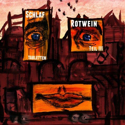 Alligatoah-Schlaftabletten Rotwein Teil III-DE-Remastered-CD-FLAC-2013-VOLDiES Download