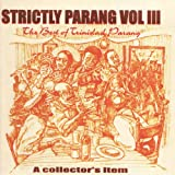 Strictly Parang - The Best of Trinidad Parang, Vol III