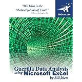 Guerilla Data Analysis Using Microsoft Excelby Bill Jelen