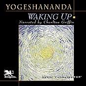 Waking Up | [Swami Yogeshananda]