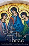 The One Thing Is Three: How the Most...
