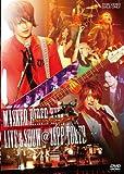 MASKED RIDER KIVA-LIVE&SHOW@ZEPP TOKYO