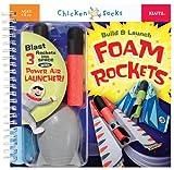 Build & Launch Foam Rockets (Chicken Socks)