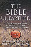 img - for The Bible Unearthed: Archaeology's New Vision of Ancient Isreal and the Origin of Sacred Texts book / textbook / text book