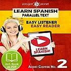 Learn Spanish - Easy Reader - Easy Listener - Parallel Text Spanish Audio Course No. 2 Hörbuch von  Polyglot Planet Gesprochen von: Fernando Sanchez, Christopher Tester