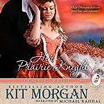 Her Prairie Knight: Prairie Brides, Book 2 | Kit Morgan