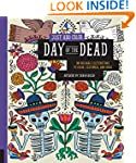 Just Add Color: Day of the Dead: 30 O...