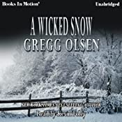 A Wicked Snow | [Gregg Olsen]