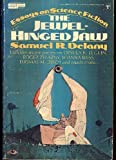 The Jewel-Hinged Jaw: Notes on the Language of Science Fiction (0425038521) by Samuel R. Delany