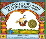 img - for The Fool of the World and the Flying Ship: A Russian Tale book / textbook / text book