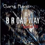Gang Plankpar B R Oad Way