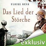 Das Lied der Störche (Die Ostpreußen-Saga 1)   Ulrike Renk