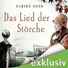 Das Lied der Störche Hörbuch von Ulrike Renk Gesprochen von: Yara Blümel