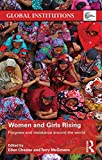 img - for Women and Girls Rising: Progress and resistance around the world (Global Institutions) book / textbook / text book