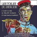 Les toiles du berger | Philippe Murgier,Katharina Maringer