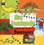 Dinosauri. Mini enciclopedia