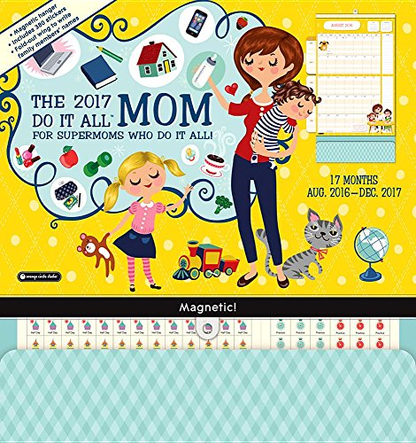 Orange Circle Studio 17-Month 2017 Do It All Magnetic Wall Calendar, Mom's Do It All (Do It All Wall)