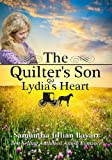 The Quilters Son: Book Two: Lydias Heart (Amish Romance)