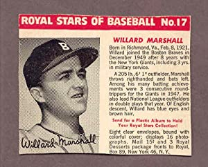 1950 Royal Dessert #017 Willard Marshall Braves VG 182590 Kit Young Cards by ROYAL DESSERT