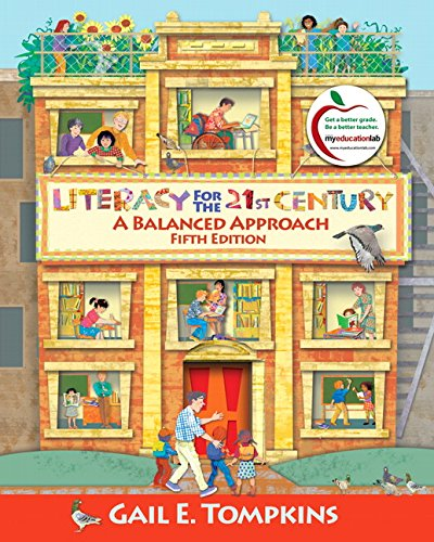 Literacy for the 21st Century: A Balanced Approach (5th...