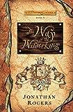 The Way of the Wilderking (Wilderking Trilogy)