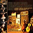 Blue Rose Christmas Party 2006
