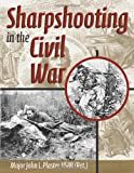 img - for Sharpshooting in the Civil War book / textbook / text book