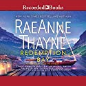 Redemption Bay Audiobook by RaeAnne Thayne Narrated by Celeste Ciulla