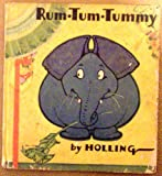Rum Tum Tummy the Elephant Who Ate