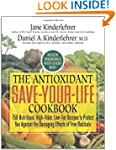 The Antioxidant Save-Your-Life Cookbo...