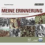Meine Erinnerung: Zeitzeugen erzählen vom Krieg | Inge Kurtz