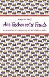 img - for Alle Taschen voller Freude book / textbook / text book