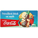 Drink Coca Cola Coke Friendliest Drink on Earth Tin Sign 8 x 18in