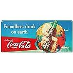 Drink Coca Cola Coke Friendliest Drink on Earth Tin Sign 8 x 18in
