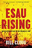 Download Esau Rising: Ancient Adversaries and the War for America's Soul